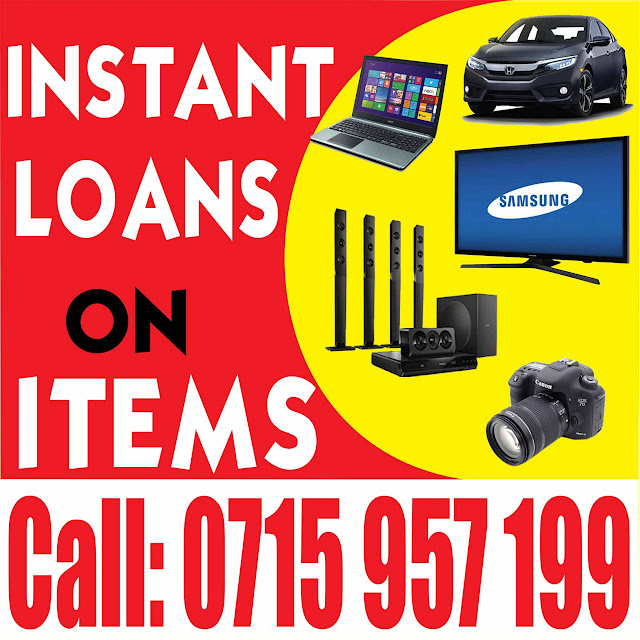 Instant Loans given against Items in  Nairobi