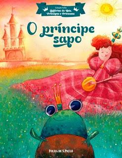 o-principe-sapo-irmaos-grimm-folha-de-s-paulo-colecao-historias-de-reis-principes-e-princesas-2017-capa-livro-rosane-pamplona-sidney-meireles