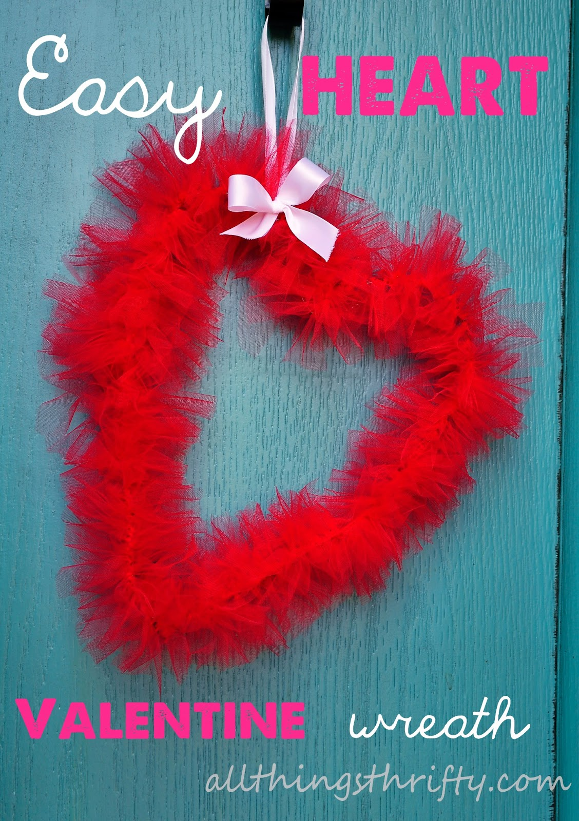 Easy Valentine Wreath Idea And Tutorial All Things Thrifty