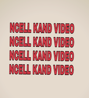 ncell kand video gone leaked
