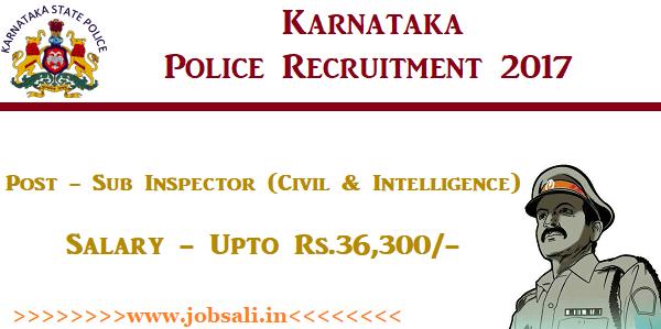 KSP Recruitment, Karnataka Police SI Recruitment 2017, Karnataka State Police jobs
