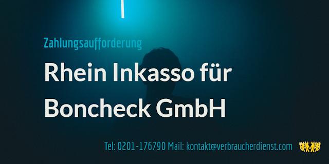Titelbild: Rhein Inkasso fordert für Boncheck GmbH