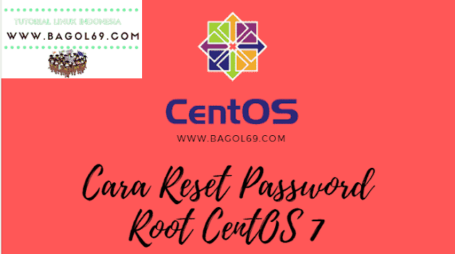 Cara  Reset Password CentOS
