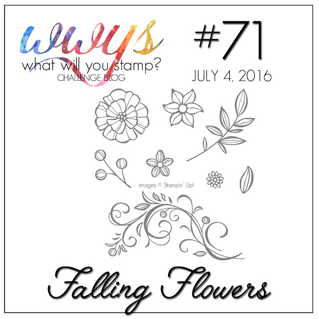 http://whatwillyoustamp.blogspot.com/2016/07/wwys-challenge-71-falling-flowers.html