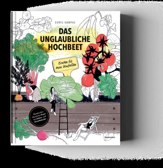Das unglaubliche Hochbeet von Doris Kampas Gartenbuchvorstellung - Gartenblog Topfgartenwelt