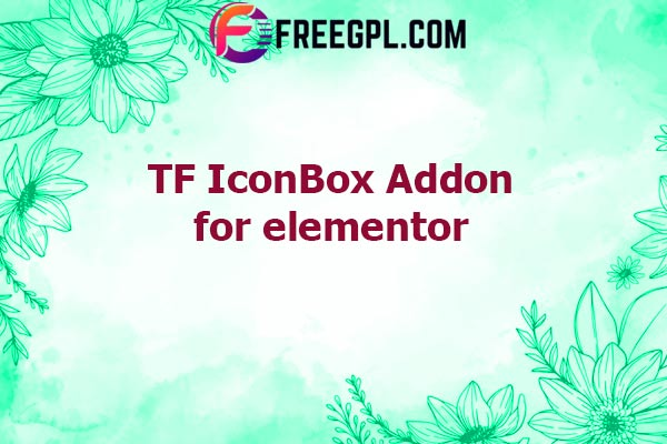 TF IconBox Addon for elementor Nulled Download Free