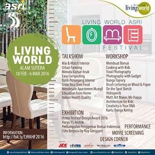 Berbagai acara menarik selama Living World - ASRI Home Festival 2016