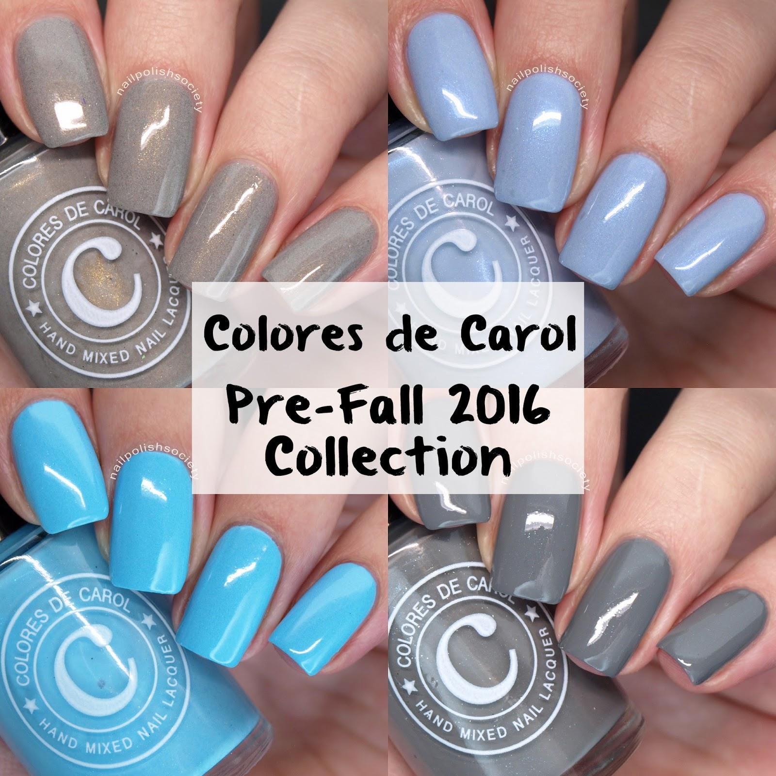 Nail Polish Society: Colores de Carol Pre-Fall 2016 Collection