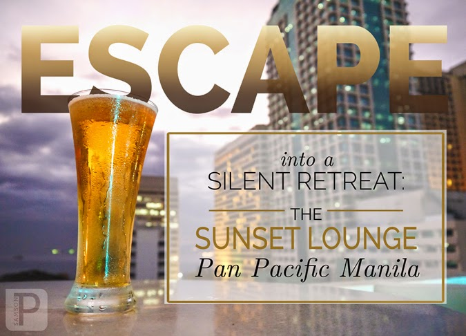 Escape into a Silent Retreat: The Sunset Lounge at Pan Pacific Manila