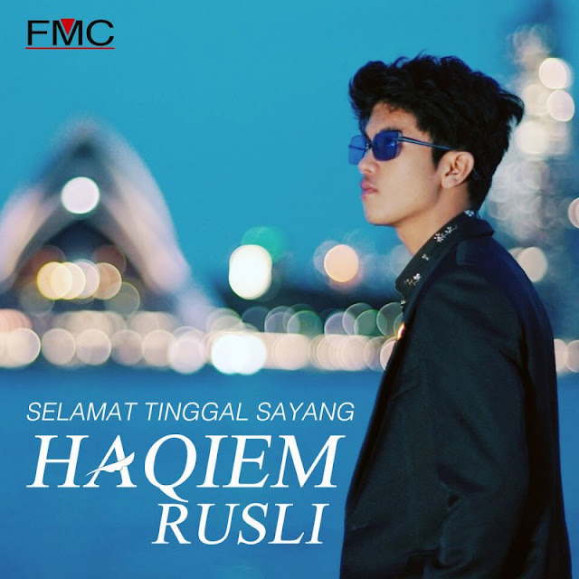 Lirik Lagu Selamat Tinggal Sayang - Haqiem Rusli