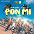 Pon Mi (Remix) - Dj Slick Stuart Ft Dj Roja, Beenie Gunter & Skales