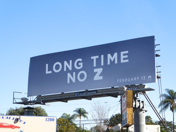 Long time no Z Zoolander 2 billboard