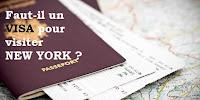 Faut-il un VISA pour visiter NEW YORK ?