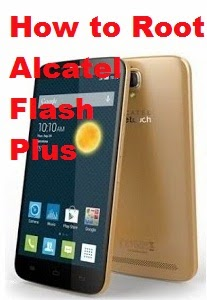 Alcatel Flash Plus Root