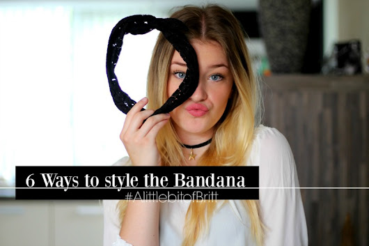 VIDEO // 6 Ways to style the Bandana