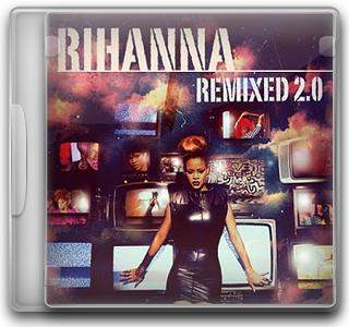 Capa CD Rihanna – Remixed 2.0 (2011)