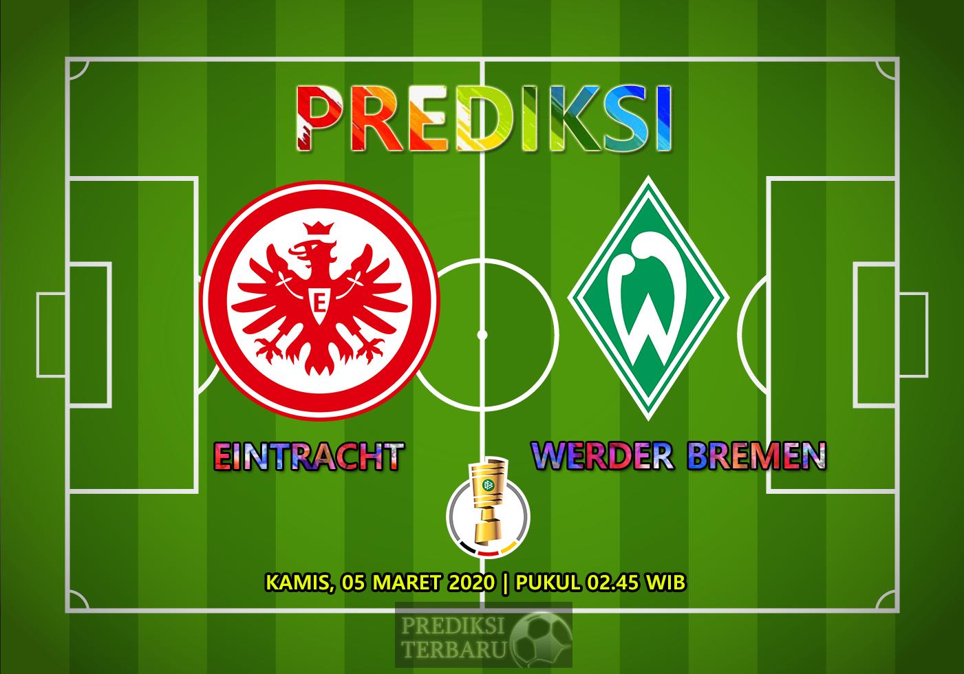 Prediksi Eintracht Frankfurt Vs Werder Bremen Kamis 05 Maret