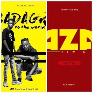 Music:- New King - Aza (Freestyle) + Badagry To The World Ft. Bismond | @newki_ng
