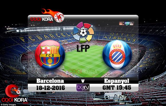 مشاهدة مباراة برشلونة وإسبانيول اليوم 18-12-2016 في الدوري الأسباني