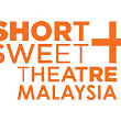 Short+Sweet Theatre Malaysia (KL) GALA NIGHT Running Order