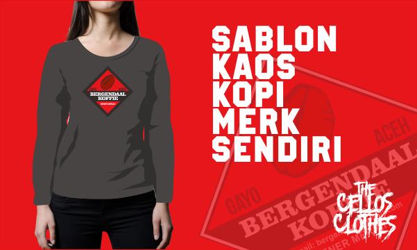 Sablon Kaos Kopi Bergendaal Sebagai Media Promosi