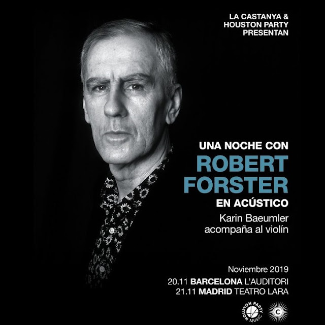 Robert Forster en Noviembre - Barcelona y Madrid