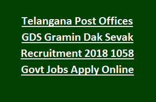 Telangana Post Offices GDS Gramin Dak Sevak Recruitment 2018 1058 Govt Jobs Apply Online