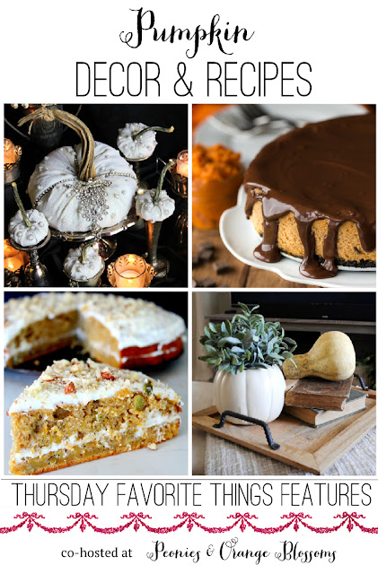 Pumpkin Decor and Recipes from Thursday Favorite Things