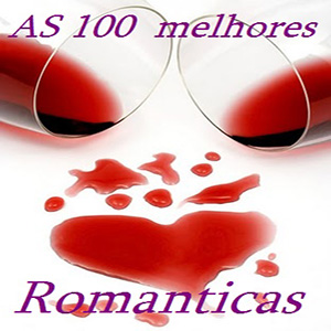 100 Melhores Músicas Romanticas