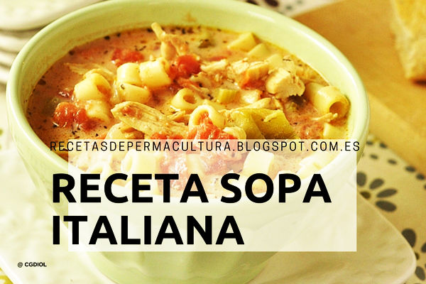 RECETAS DE COMIDA SANA Receta Sopa Italiana