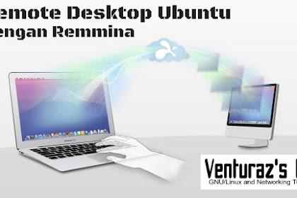 Remote Desktop Linux Ubuntu dengan Remmina