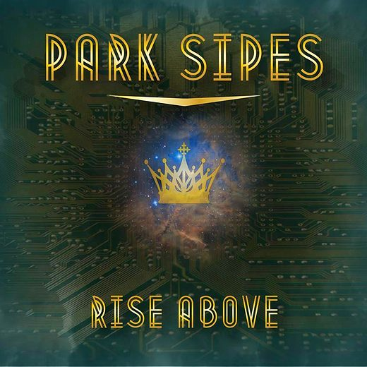 PARK SIPES - Rise Above (2016) full