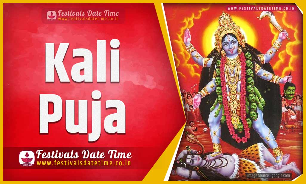 2022 Kali Puja Date And Time 2022 Kali Puja Festival Schedule And Calendar Festivals Date Time
