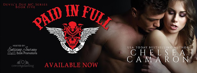 Release Blitz: Paid In Full (Devil's Due MC Series Book 5) by Chelsea Camaron