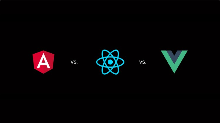 React vs Angular vs Vue.js by Example - udemy course