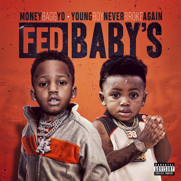 Moneybagg Yo & YoungBoy Never Broke Again - Fed Baby's Cover