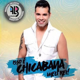 Baixar - Chicabana - CD Ao vivo em Malhador - 2016 - Repertorio Novo