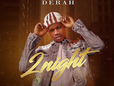 DOWNLOAD MP3: Derah - Tonight