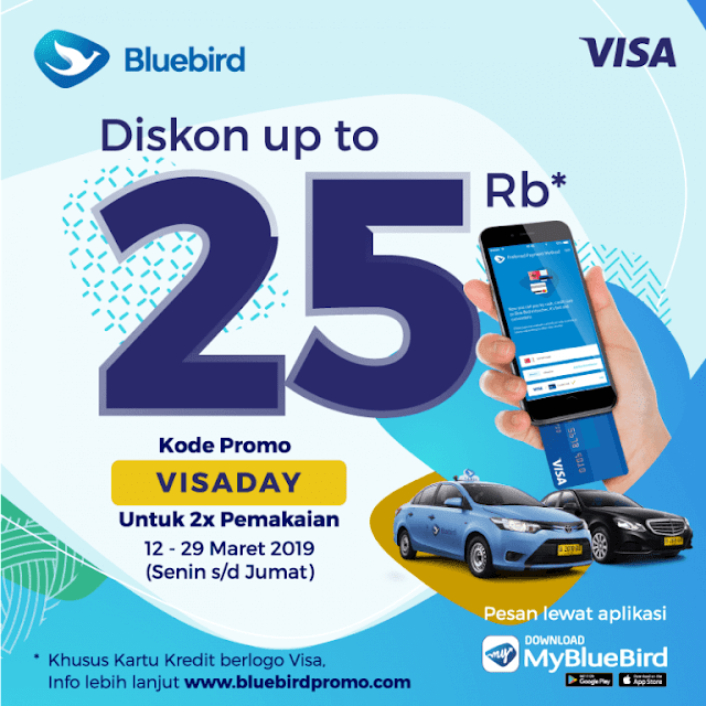 #BlueBird - #Promo Voucher Diskon Hingga 25K Pakai Kartu Kredit Visa (s.d 29 Maret 19)