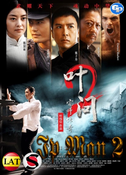 Ip Man 2 (2010) HD 1080P LATINO/CHINO