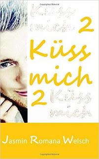 Küss mich 2 - Jasmin Romana Welsch