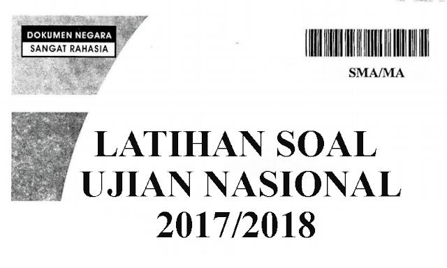 Soal Latihan UN UNBK SMA Tahun 2018