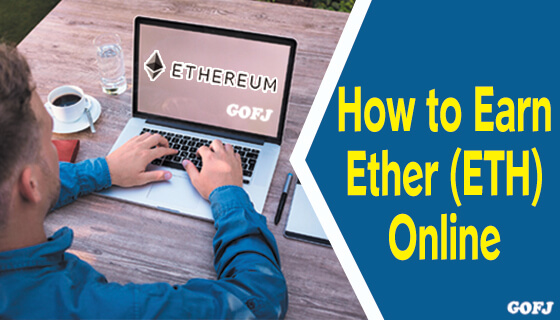 How to earn Ethereum ETH Ether online