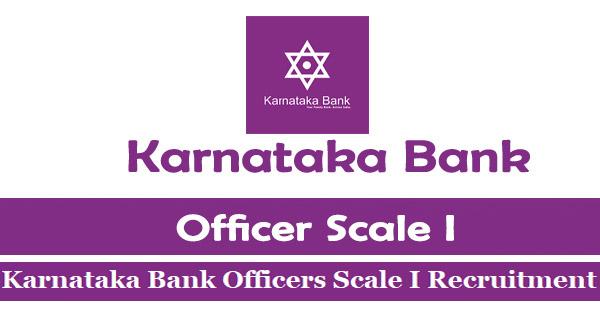 Karnataka Bank Officer Scale, I Requirement 2019 theskyindia.com