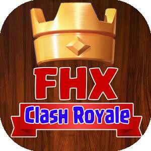 FHX Clash Royale Apk Terbaru