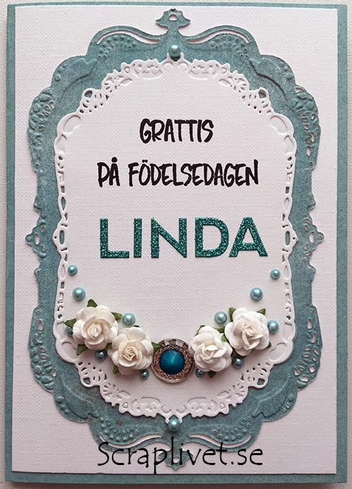 grattis linda Malin´s Stämplar: Grattiskort till Linda grattis linda