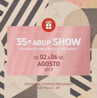 35ª ABUP SHOW apresenta lançamentos e tendências que inspiram o mercado nacional