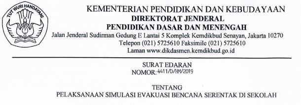 Surat Edaran Dirjen Dikdasmen Nomor 4411/D/HM/2019 tentang Pelaksanaan Simulasi Evakuasi Bencana Serentak di Sekolah