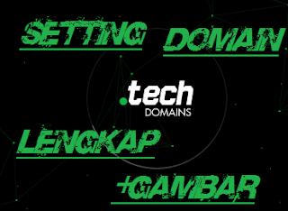 Tutorial pasang domain .tech lengkap dan detail