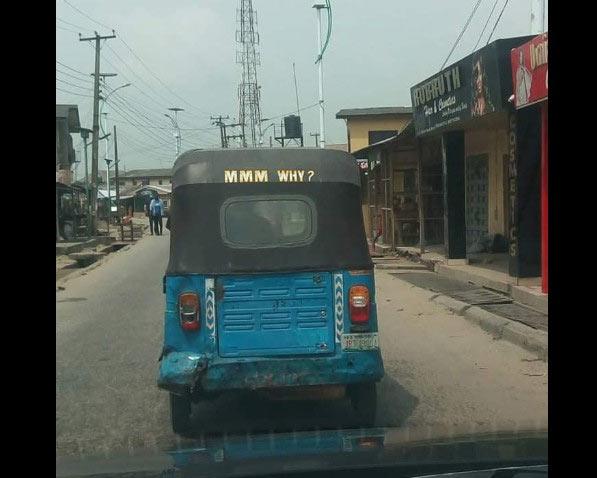 MMM why? See hilarious inscription on Asaba keke napep